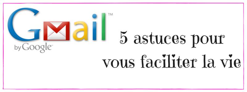 5-astuces-gmail