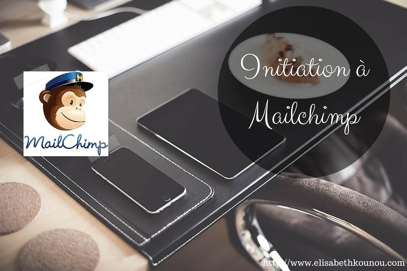 comment utiliser Mailchimp