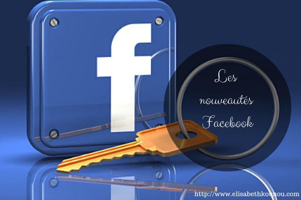 nouveautés facebook