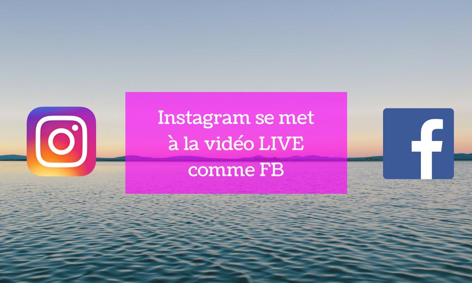 Instagram vidéo live