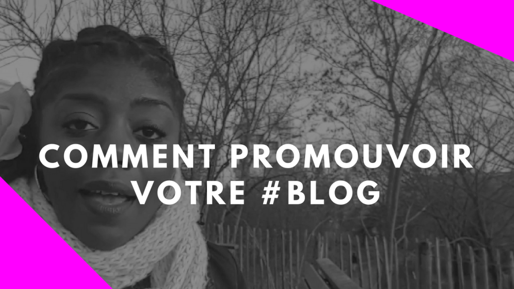 Comment-promouvoir-votre-blog-1024x576