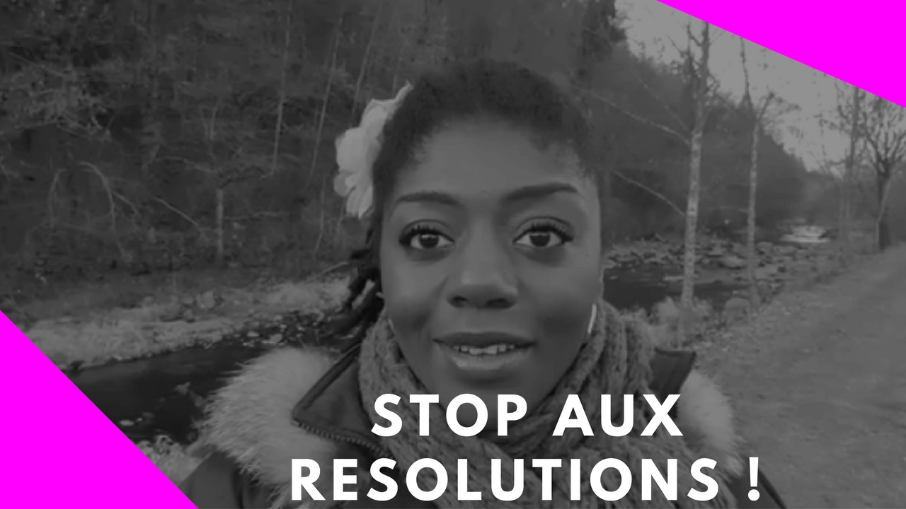 Belle année 2017 Stop aux résolutions 2017