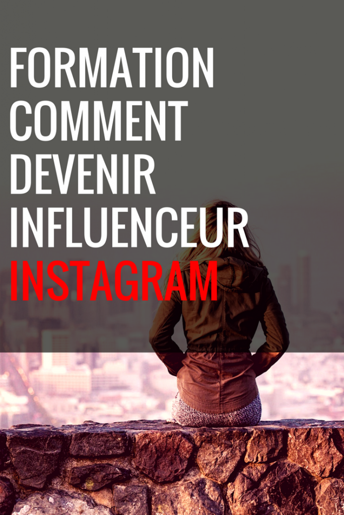 dEVENIR INFLUENCEUR INSTAGRAM